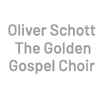 Oliver Schott Golden Gospel